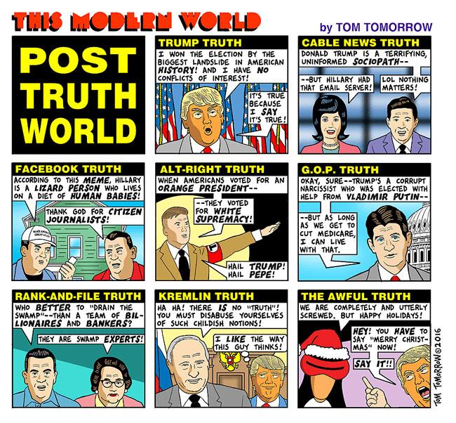 Hér má sjá túlkun teiknimyndahöfundarins Tom Tomorrow á 'post truth' heiminum.